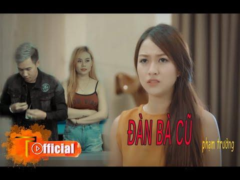 """Short Film """"Đàn Bà Cũ"""" - Phạm Trưởng [Official 4K]"""