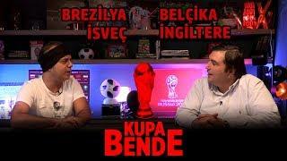 Kupa Bende I Dünya Kupası: İngiltere-İsveç, Brezilya-Belçika