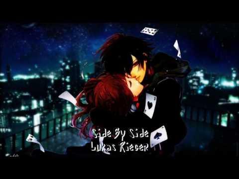 【Nightcore】Side By Side ★ Lukas Rieger