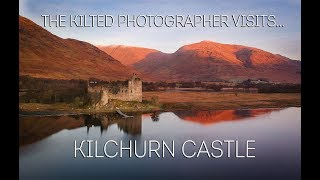 Kilchurn Castle | The Kilted Photographer visits... |
