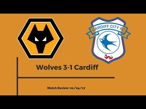 Wolves 3-1 Cardiff | Match Review
