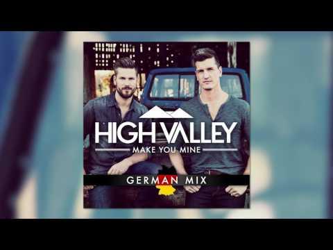 High Valley - Make You Mine (German Mix)