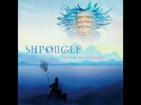 Shpongle - Tales Of The Inexpressible [FULL ALBUM]