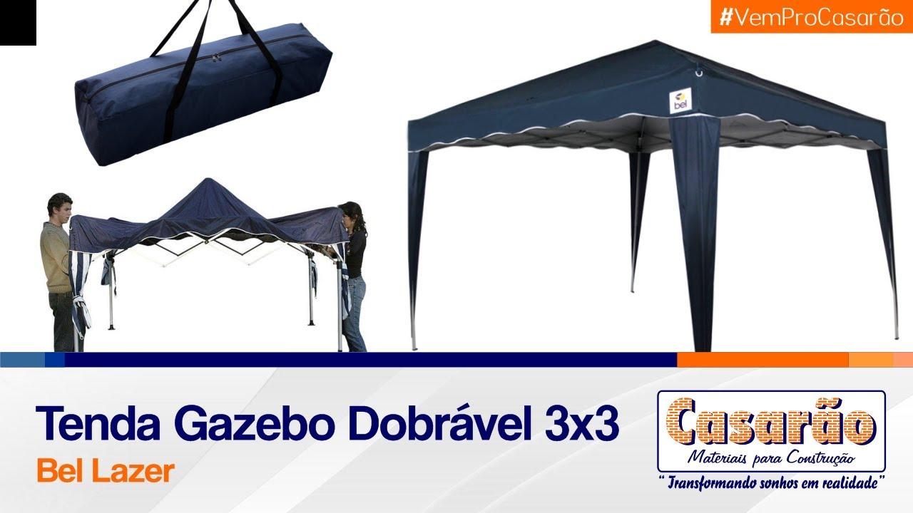 Tenda Dobrável 3x3m - Bel Lazer - YouTube f7c692ccfa