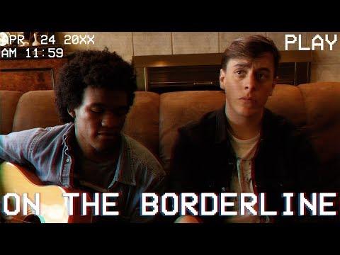 On the Borderline - Original Song | Thomas Sanders