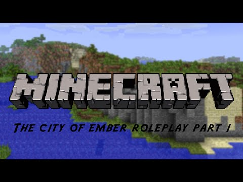 Minecraft City of Ember -Part 1-