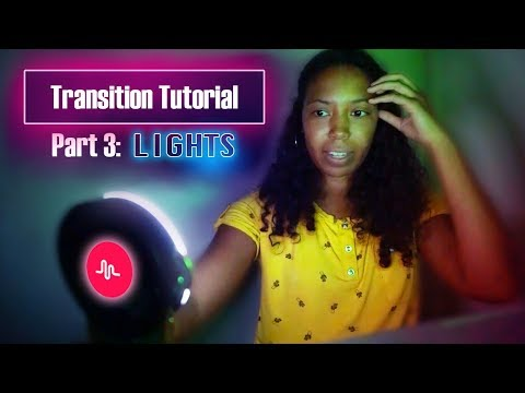 Musical.ly Transition tutorial | LIGHTS: STROBE LIGHTS & RING LIGHT