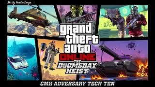 GTA Online: The Doomsday Heist Original Score — CMH Adversary Tech Ten