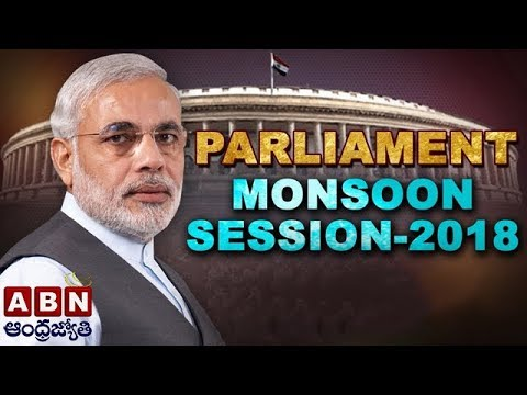 Full Video | Monsoon Session Of Parliament 2018 | ABN Telugu
