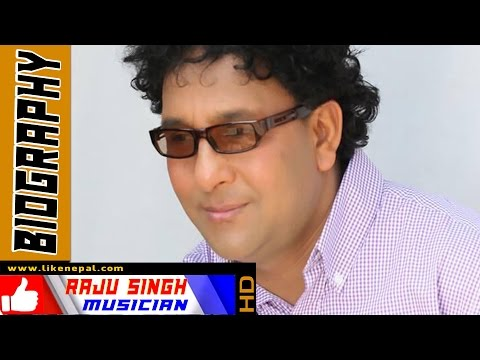 Raju Singh - Musician, Biography, Profile, Video, Music, Songs