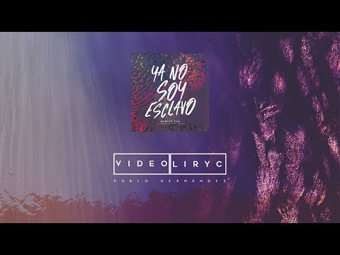 Ya No Soy Esclavo (Remix) - Marvin Cua - Video Liryc