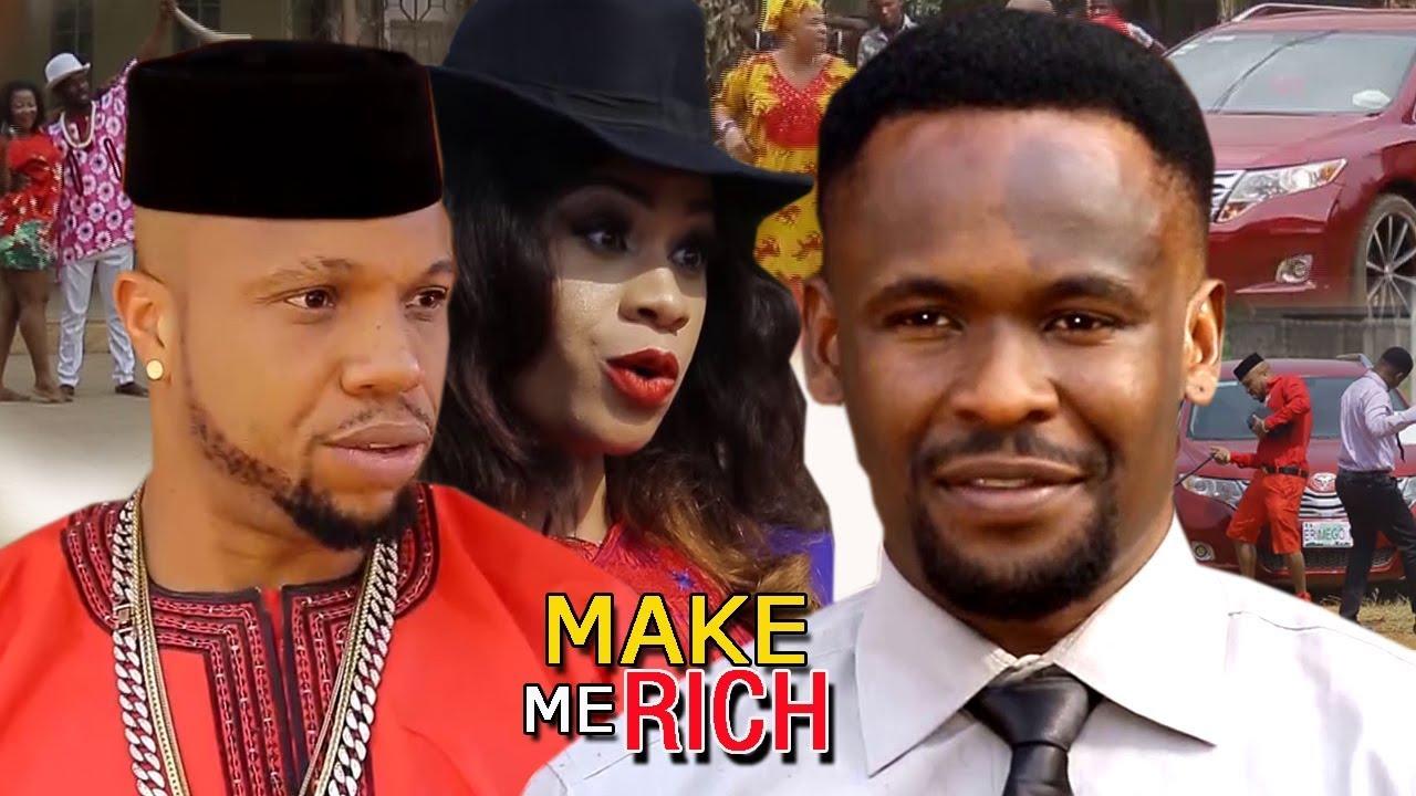 Download Make Me Rich  Season 2 - Zubby Michael 2018 Latest Nigerian Nollywood Movie