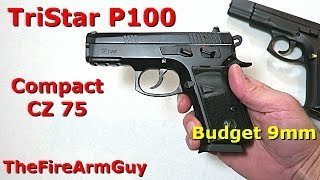 TriStar P100 - Budget Compact CZ75 - TheFireArmGuy