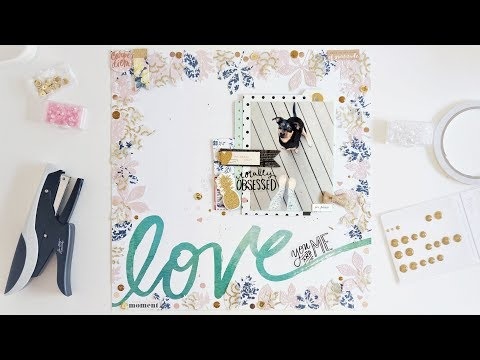 Love You and Me Scrapbook Layout Process Video, Scrap My Stash June