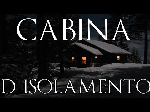 Cabina D'isolamento - Creepypasta [ITA]