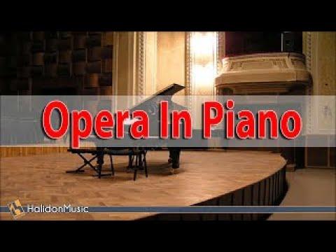 Opera Arias on Piano: Nessun dorma - Va, pensiero - La donna è mobile…   Classical Piano Music