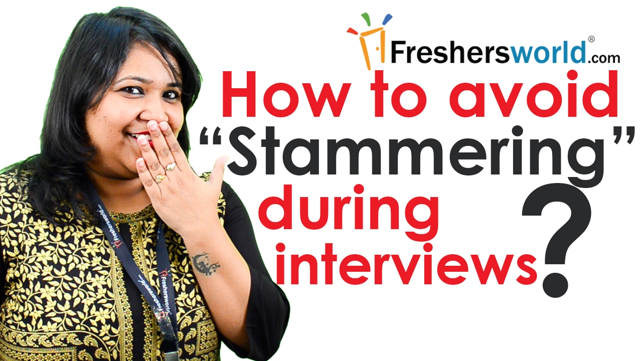 how to avoid stammering during interviews interview tips how to avoid stammering during interviews interview tips communication skills