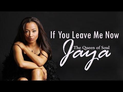 Jaya - If You Leave Me Now Lyrics | 1989 Billboard Hits