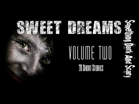Sweet Dreams    (Volume Two )
