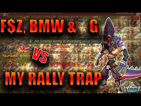 MY RALLY TRAP GET HIT BY F$Z, BMW &  _G_!! - Lords Mobile