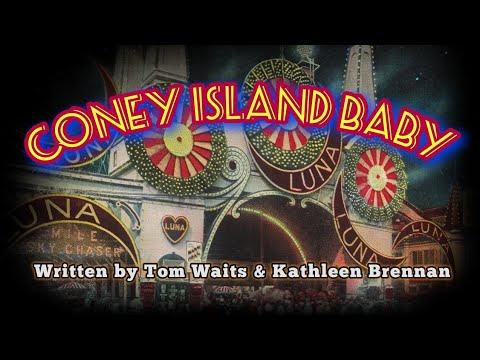 Coney Island Baby (music by Tom Waits)