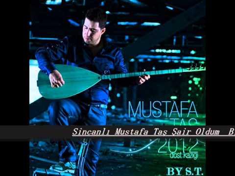 Sincanlı Mustafa Taş Şair oldum  BY S.T.