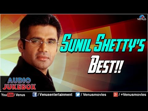 Sunil Shetty's Best : Bollywood Best Hits || Audio Jukebox