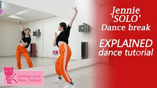 JENNIE THE SHOW SOLO Dance Break Dance Tutorial | Mirrored + EXPLAINED