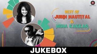 Best Of Jubin Nautiyal vs Best of Neha Kakkar - Jukebox - Full Audio Songs