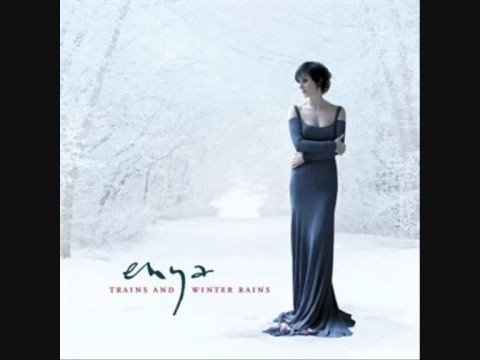 New hit - Trains and winter rains - Enya