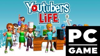 How To Download Youtubers Life For Free On PC [Working 100%][Windows 7/8/10]