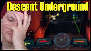 What is THIS? [Descent Underground]