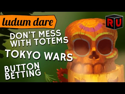 Don't Mess with Totems, Tokyo Wars & Button Betting | Ludum Dare 34 game jam