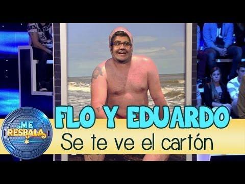 Me Resbala - Se te ve el cartón: Flo y Eduardo
