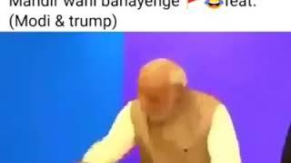 Mandir wahi banayenge ft. Donald Trump and Narendra Modi