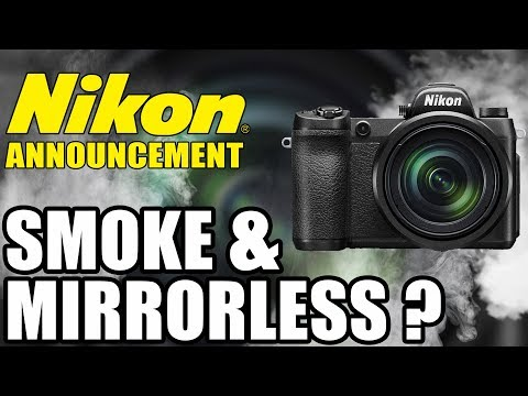 Nikon Full Frame Mirrorless Announcement Smoke & Mirrorless