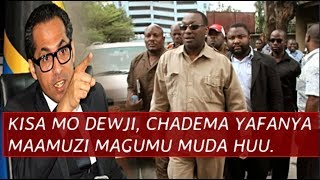 Dadeki! CHADEMA Yafanya maamuzi magumu muda huu, Kisa MO DEWJI,  LEMA Aanzisha balaa Jingine kubwa.