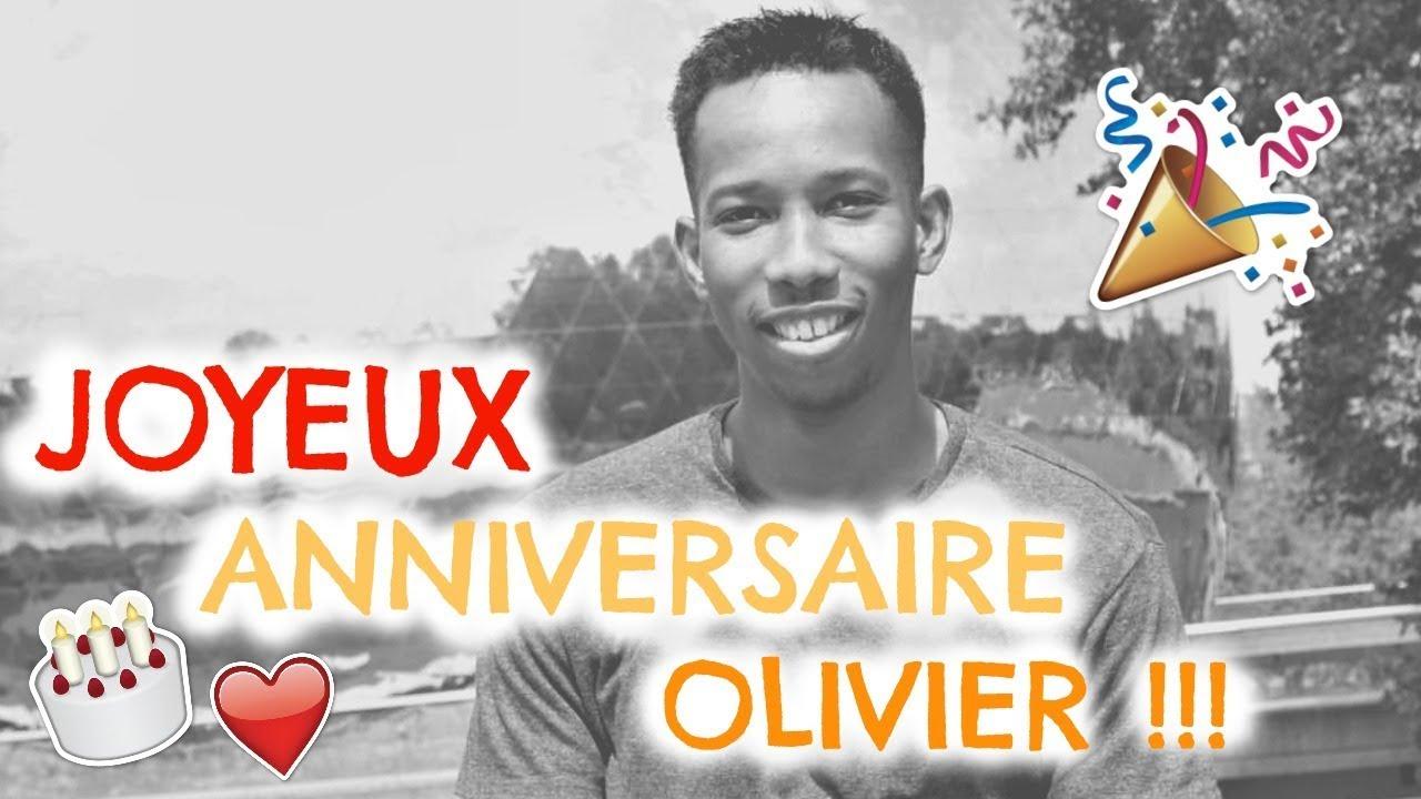 Joyeux Anniversaire Olivier Youtube