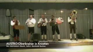 AUSTRO-Oberkrainer in Kroatien 2009 - Klarinetten-Muckl
