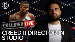 Rest of the Year Movie Preview; Creed II Director in Studio - Collider Live #39