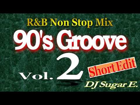 90's Groove - R&B Mix 2 (short) - DJ Sugar E.
