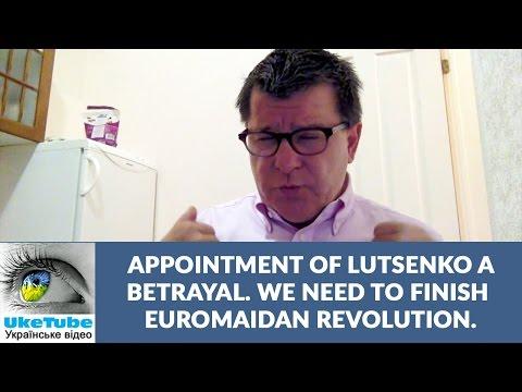 Savchenko released to create instability in Ukraine? Lutsenko betrayal of Euromaidan revolution
