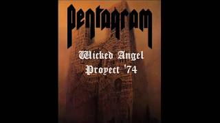 Pentagram - The Wicked Angel Sessions 🇺🇸 1974 · Hard Rock/Heavy Metal/Doom