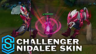 Challenger Nidalee Skin Spotlight - League of Legends