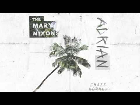 The Mary Nixons - Adrian (House Remix)