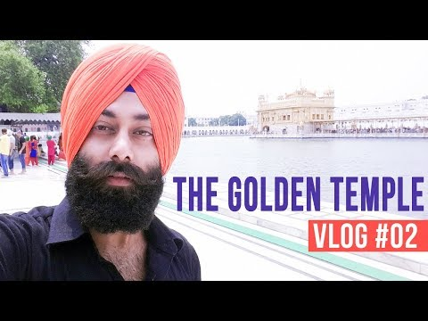 THE GOLDEN TEMPLE (Harimandir Sahib) || Amritsar | Punjab | India || VLOG #02