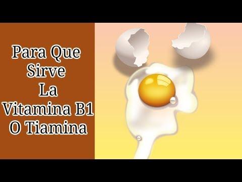 Para Que Sirve La Vitamina B1 O Tiamina - YouTube
