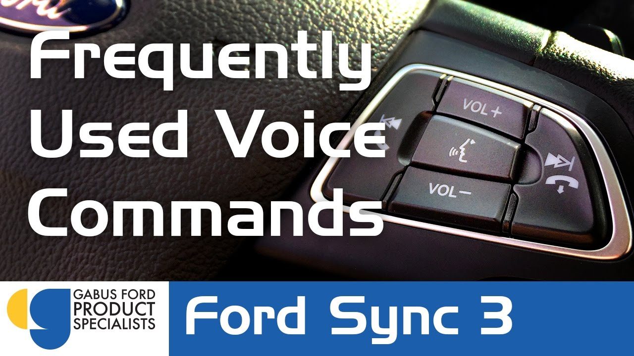 Frequently Used Voice Commands Ford Sync 3 Youtube