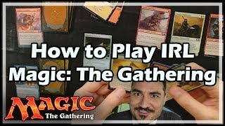 How to Play IRL Magic: The Gathering