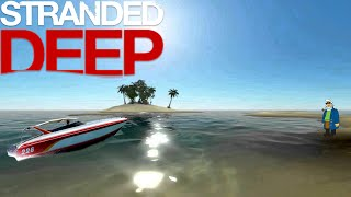 Stranded Deep - WE DID IT